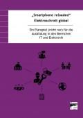 Preview image for LOM object Smartphone reloaded – Elektroschrott global : Ein Planspiel (nicht nur) für die Ausbildung in den Bereichen IT und Elektronik