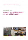 Vignette pour un objet LOM Le coton, un textile précieux, surtout s'il fait chaud!