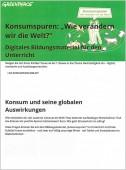 Preview image for LOM object Konsumspuren Wie verändern wir die Welt ? : Digitales Bildungsmaterial für den Unterricht