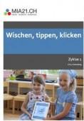 Preview image for LOM object Wischen, tippen, klicken : Anwendungskompetenzen (Zyklus 1)