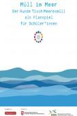 Preview image for LOM object Müll im Meer : Der Runde Tisch Meeresmüll als Planspiel für Schüler/-innen