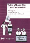 Vignette pour un objet LOM Tod in yPhone-City – IT & Arbeitsrechte : Planspiel für die Ausbildung in den Bereichen IT und Elektronik