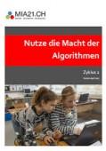 Preview image for LOM object Nutze die Macht der Algorithmen : Algorithmen (Zyklus 2)