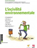 Preview image for LOM object L'incivilité environnementale : Comment l'école peut-elle jouer un rôle préventif ?