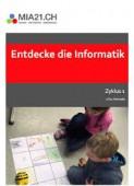 Preview image for LOM object Entdecke die Informatik : Informatische Bildung im Zyklus 1