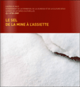 """Preview image for LOM object Dossier pédagogique Ecole-Musée : """"Le sel de la mine à l'assiette"""""""