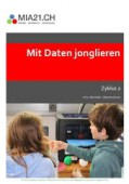 Preview image for LOM object Mit Daten jonglieren : Datenstrukturen (Zyklus 2)
