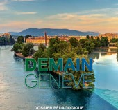 Vignette pour un objet LOM Demain Genève - 7 dossiers pédagogiques