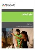 Preview image for LOM object MAZ ab! Medien und Medienbeiträge produzieren (Zyklus 2)
