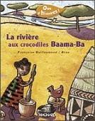 """Vignette pour un objet LOM Que d'histoires : """"La rivière aux crocodiles Baama-Ba"""""""