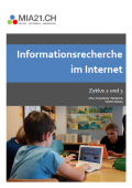 Preview image for LOM object Informationsrecherche im Internet : Recherche (Zyklus 2/3)