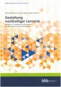 Preview image for LOM object Gestaltung nachhaltiger Lernorte : Leitfaden für ausbildende Unternehmen auf dem Weg zu mehr Nachhaltigkeit