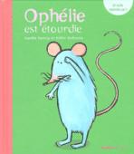 """Vignette pour un objet LOM Lecture, compréhension : """"Ophélie est étourdie"""""""