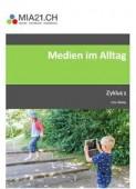 Preview image for LOM object Medien im Alltag - Medienbildung im Zyklus 1