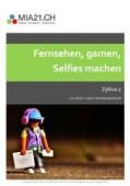 Preview image for LOM object Fernsehen, gamen, Selfies machen : Leben in der Mediengesellschaft (Zyklus 2)