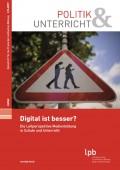 Preview image for LOM object Digital ist besser ? Die Leitperspektive Medienbildung in Schule und Unterricht