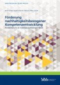 Preview image for LOM object Förderung nachhaltigkeitsbezogener Kompetenzentwicklung : Praxisleitfaden für die Ausbildung kaufmännischer Berufe
