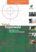 Preview image for LOM object Tatort Tropenwald : Spielmaterial und weiterführende Anregungen
