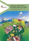 Preview image for LOM object Was hat mein Essen mit dem Klima zu tun? : Unterrichtsmaterial für die Klassen 9/10 und berufsbildende Schulen