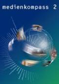 Preview image for LOM object Medienkompass 2 : Medien und ICT Sekundarstufe
