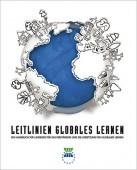 Preview image for LOM object Leitlinien Globales Lernen - Ein Handbuch für Lehrende für das Verständnis und die Umsetzung von Globalem Lernen