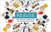 Preview image for LOM object REdUSE - Über unseren Umgang mit den Ressourcen der Erde