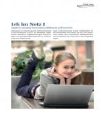 Preview image for LOM object Ich im Netz I+II. Inhalte in sozialen Netzwerken reflektieren und bewerten
