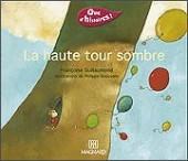 """Preview image for LOM object Que d'histoires : """"La haute tour sombre"""""""
