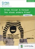 Preview image for LOM object Krimi, Killer & Konsum - Das etwas andere Klima!