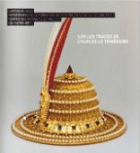 """Preview image for LOM object Dossier pédagogique Ecole-Musée : """"Sur les traces de Charles le Téméraire"""""""