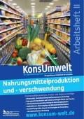 Preview image for LOM object Nahrungsmittelproduktion und -verschwendung - KonsUmwelt Arbeitsheft II