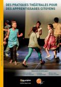 Vignette pour un objet LOM Des pratiques théâtrales pour des apprentissages citoyens