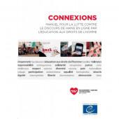 Preview image for LOM object Connexions : Manuel pour la lutte contre le discours de haine en ligne par l'éducation aux droits de l'homme