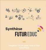 Vignette pour un objet LOM Imaginer l'école pour tous à l'ère numérique : Synthèse FUTUR EDUC