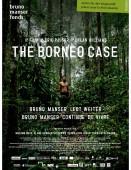 Vignette pour un objet LOM The Borneo Case : Bruno Manser continue de vivre