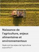 Preview image for LOM object Naissance de l'agriculture, enjeux alimentaires et environnementaux