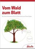 Preview image for LOM object Vom Wald zum Blatt - Ein Unterrichtsmaterial für die Volksschule zum Thema Papier