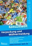 Preview image for LOM object Verpackung und Müllvermeidung - KonsUmwelt Arbeitsheft III