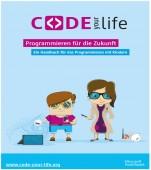 Preview image for LOM object Code Your Life. Progammieren für die Zukunft. Ein Handbuch für das Programmieren mit Kindern