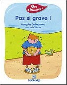"Preview image for LOM object Que d'histoires : ""Pas si grave !"""